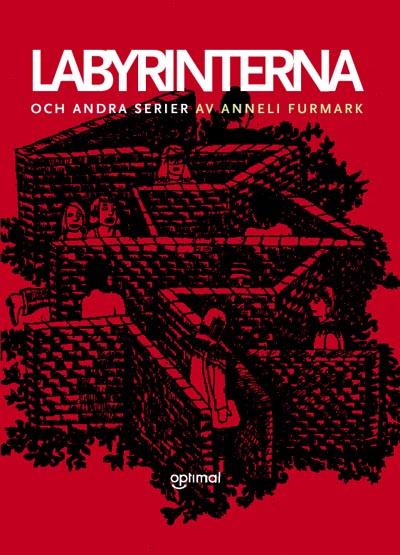 Labyrinterna och andra serier av Anneli Furmark